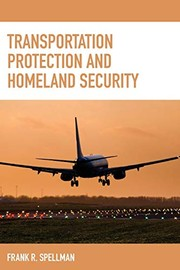 Cover of: Transportation Protection and Homeland Security | Frank R. Spellman