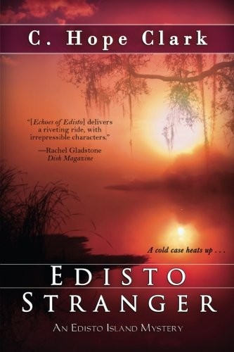 Edisto Stranger by C. Hope Clark