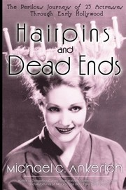 Cover of: Hairpins and Dead Ends | Michael G. Ankerich