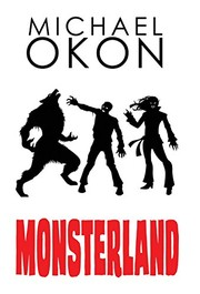 Cover of: Monsterland | Michael Okon