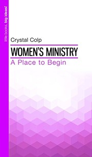 Cover of: Women's Ministry | Crystal Colp