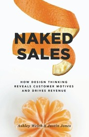 Cover of: Naked Sales | Ashley Welch, Justin Jones