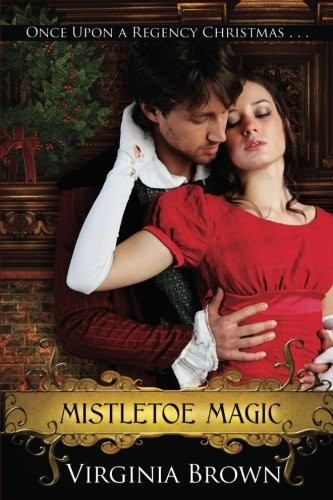 Mistletoe Magic by Virginia Brown