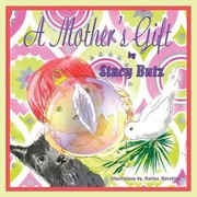 Cover of: A Mother's Gift | Stacy Butz