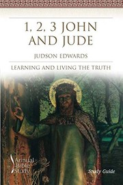 Cover of: 1, 2, 3 John and Jude Annual Bible Study | Judson Edwards