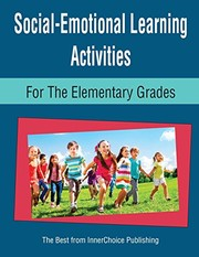 Cover of: Social-Emotional Learning Activities for the Elementary Grades | Dianne Schilling