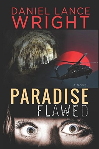 Paradise Flawed by Daniel Lance Wright