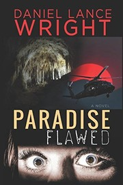 Cover of: Paradise Flawed | Daniel Lance Wright