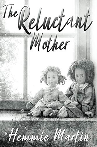 The Reluctant Mother by Hemmie Martin