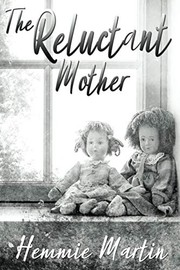 Cover of: The Reluctant Mother | Hemmie Martin