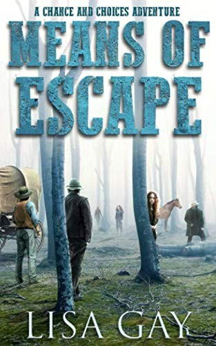 Means of Escape by Lisa Gay