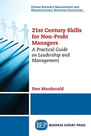 Cover of: 21st Century Skills for Non-Profit Managers | Don MacDonald