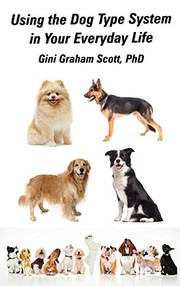 Cover of: Using the Dog Type System in Your Everyday Life | Gini Graham Scott