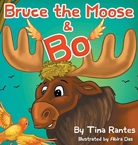 Bruce the Moose and Bo by Rantes Tina