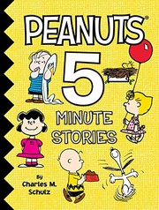 Cover of: Peanuts 5-Minute Stories | Charles M. Schulz