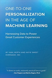 Cover of: One-to-One Personalization in the Age of Machine Learning | Karl Wirth, Katie Sweet