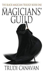 Cover of: The Magicians' Guild | Trudi Canavan