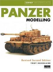 Cover of: Panzer Modelling (Rev Second Ed): (revised second edition) (Modelling Masterclass) | Tony Greenland