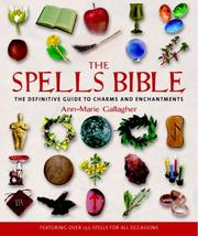 Cover of: The Spells Bible | Ann-Marie Gallagher