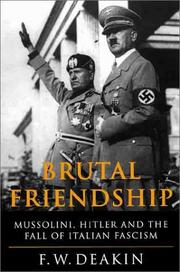 Cover of: The brutal friendship | F. W. Deakin