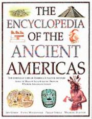 Cover of: The Encyclopedia of the Ancient Americas | Fiona MacDonald