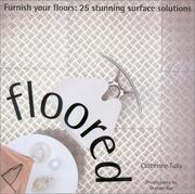 Cover of: Floored: Furnish Your Floors | Catherine Tully