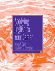 Cover of: Applying English To Your Career by Deborah Davis
