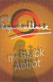 Cover of: The black abbot by Edgar Wallace
