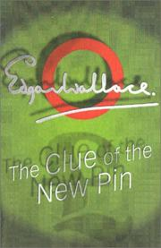 Cover of: The clue of the new pin | Edgar Wallace