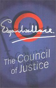Cover of: The Council of Justice | Edgar Wallace