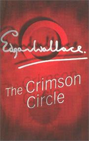 Cover of: The crimson circle | Edgar Wallace