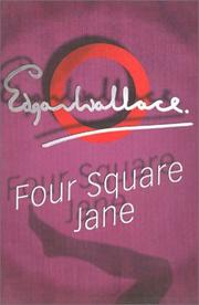 Cover of: Four Square Jane by Edgar Wallace