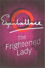 Cover of: The frightened lady by Edgar Wallace