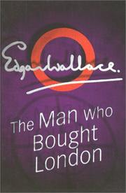 Cover of: The Man Who Bought London | Edgar Wallace