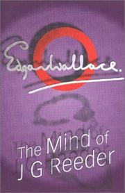 Cover of: The Mind Of Mr J Reeder | Edgar Wallace