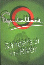 Cover of: Sanders of the river | Edgar Wallace