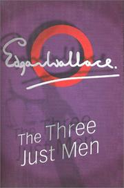 Cover of: The three just men | Edgar Wallace