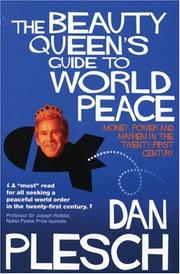 Cover of: The Beauty Queen's Guide To World Peace | Dan Plesch