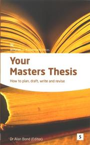 Cover of: Your Masters Thesis by Alan Bond