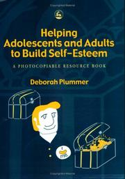 Cover of: Helping adolescents and adults to build self-esteem | Deborah Plummer