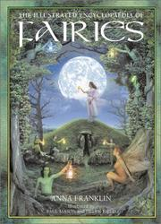Cover of: The Illustrated Encyclopedia of Fairies | Anna Franklin