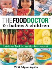 Cover of: The food doctor for babies & children by Vicki Edgson