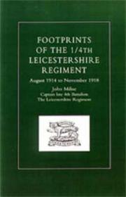 Cover of: Footprints of the 1/4th Leicestershire Regiment | John Milne