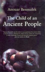 Cover of: The child of an ancient people by Anouar Benmalek