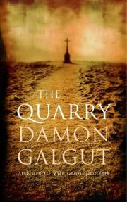 Cover of: The Quarry | Damon Galgut