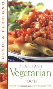 Cover of: Real Fast Vegetarian Food | Ursula Ferrigno