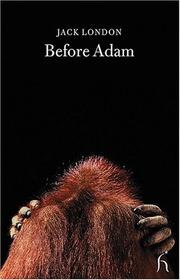 Cover of: Before Adam by Jack London
