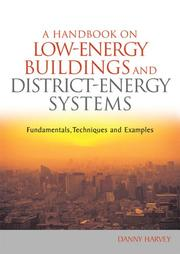 Cover of: A Handbook on Low-Energy Buildings and District-Energy Systems by Danny Harvey