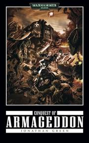 Cover of: Conquest of Armageddon (Warhammer, Black Templars) | Jonathan Green