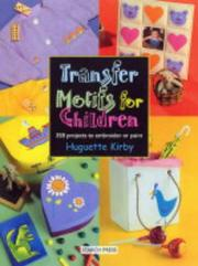 Cover of: Transfer Motifs for Children by Huguette Kirby